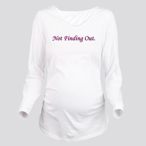 2notfindingout Long Sleeve Maternity T-Shirt