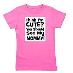 thinkimcute_mommy_black Girl's Tee