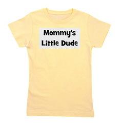 mommyslittledude_black Girl's Tee