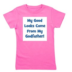 mygoodlookscomefrom_blue_godfather Girl's Tee