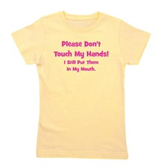 pleasedonttouchmyhands_pink.png Girl's Tee