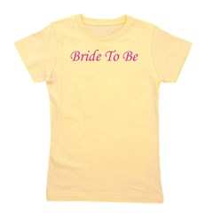 bridetobe_pink_TR.png Girl's Tee