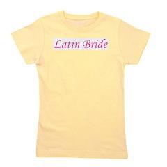 latinbride Girl's Tee
