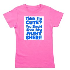thinkimcute_blue_AUNTSHERI.png Girl's Tee