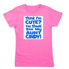 thinkimcute_blue_AUNTCINDY.png Girl's Tee