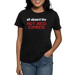 All Aboard The Hot Mess Express Women's Dark T-Shi