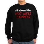 All Aboard The Hot Mess Express Sweatshirt (dark)