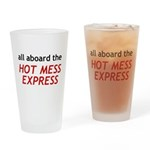 All Aboard The Hot Mess Express Drinking Glass