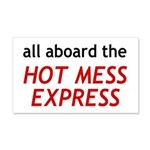 All Aboard The Hot Mess Express 20x12 Wall Decal