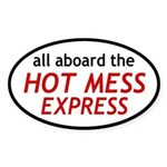 All Aboard The Hot Mess Express Sticker (Oval)