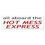 All Aboard The Hot Mess Express Sticker (Bumper 10