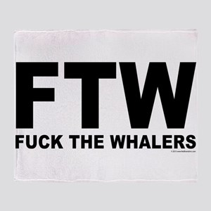 FTW Fuck The Whalers Throw Blanket