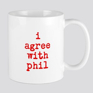 iagreewithphil Mugs