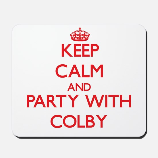 Keep Calm and Party with Colby Mousepad