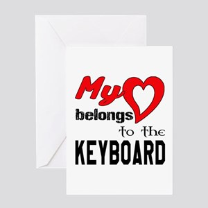 My Heart Belongs To The Keyboard Greeting Card
