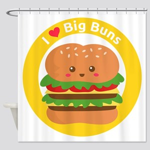 I love big buns, cute and funny burger Shower Curt