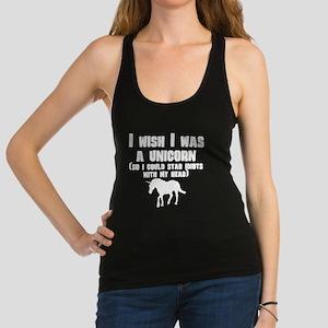 I Wish I Was A Unicorn Racerback Tank Top