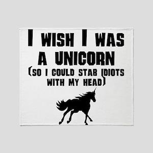 I Wish I Was A Unicorn Throw Blanket