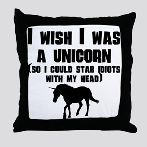 I Wish I Was A Unicorn Throw Pillow