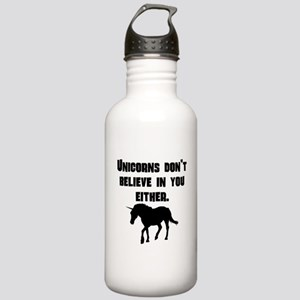 Unicorns Dont Believe In You Either Sports Water B
