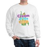 Cream of the Crop Sweatshirt