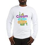 Cream of the Crop Long Sleeve T-Shirt