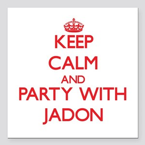 Keep Calm and Party with Jadon Square Car Magnet 3
