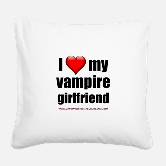 """Love My Vampire Girlfriend"" Square Canvas Pillow"