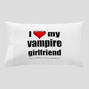 """Love My Vampire Girlfriend"" Pillow Case"