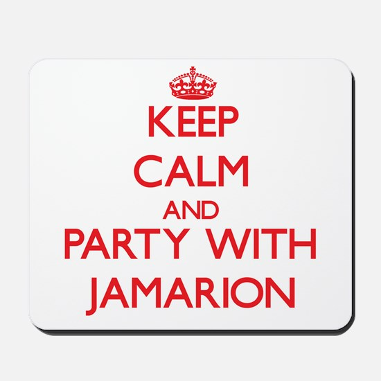 Keep Calm and Party with Jamarion Mousepad