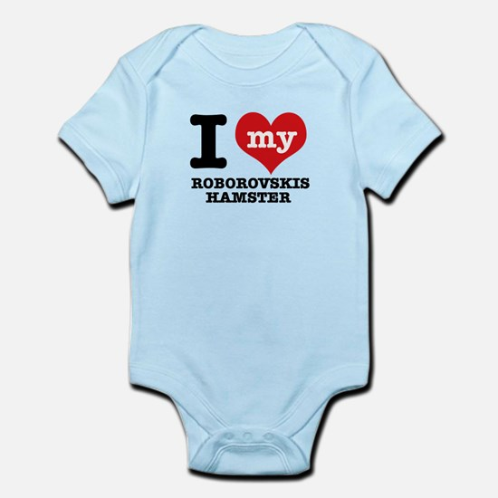 I love my Roborovski Hamster Infant Bodysuit