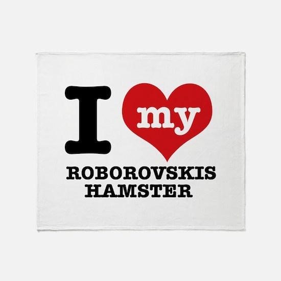 I love my Roborovski Hamster Throw Blanket