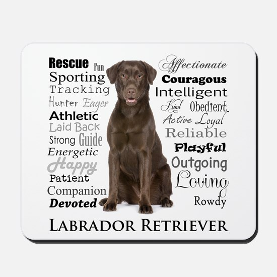 Chocolate Lab Traits Mousepad