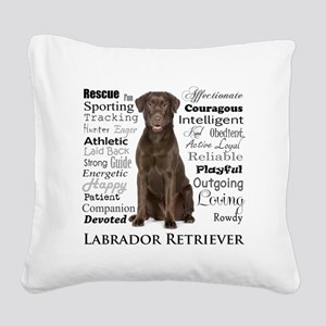 Chocolate Lab Traits Square Canvas Pillow