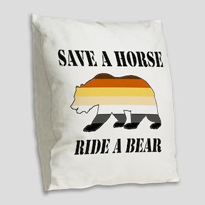 Gay Bear Save a Horse Ride a Bear Burlap Throw Pil