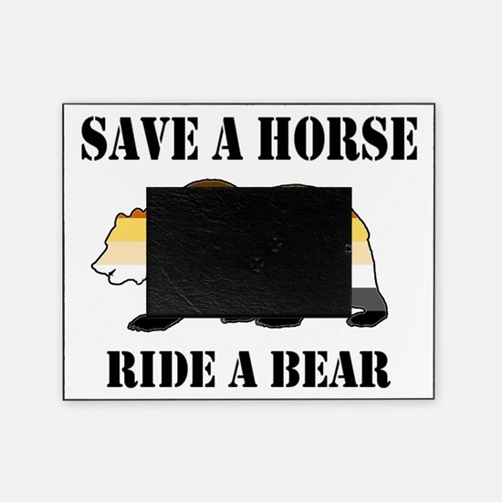 Gay Bear Save a Horse Ride a Bear Picture Frame