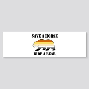 Gay Bear Save a Horse Ride a Bear Bumper Sticker