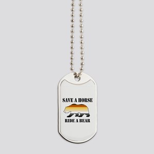 Gay Bear Save a Horse Ride a Bear Dog Tags