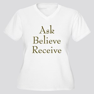 Ask Believe Receive Women's Plus Size V-Neck T-Shi