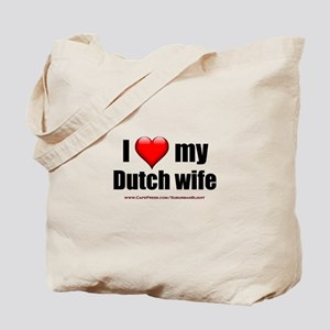 """Love My Dutch Wife"" Tote Bag"