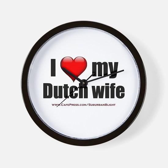 """Love My Dutch Wife"" Wall Clock"