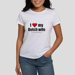 """Love My Dutch Wife"" Women's T-Shirt"