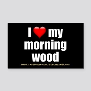 """""""Love My Morning Wood"""" Rectangle Car Magnet"""