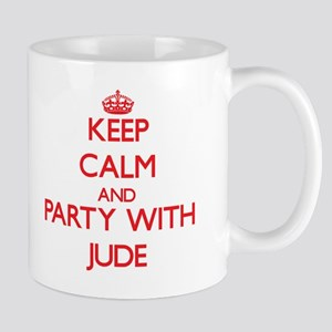 Keep Calm and Party with Jude Mugs