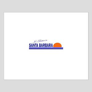 Its Better in Santa Barbara, Small Poster