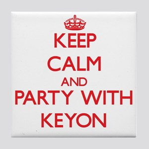 Keep Calm and Party with Keyon Tile Coaster