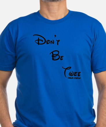 Dont Be Twee T-Shirt