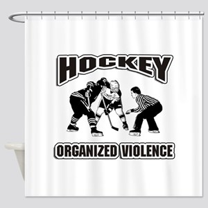 Hockey Organized Violence Shower Curtain