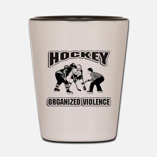Hockey Organized Violence Shot Glass