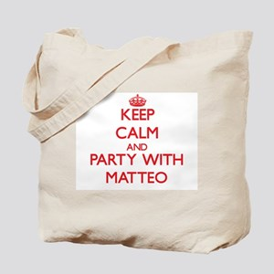 Keep Calm and Party with Matteo Tote Bag